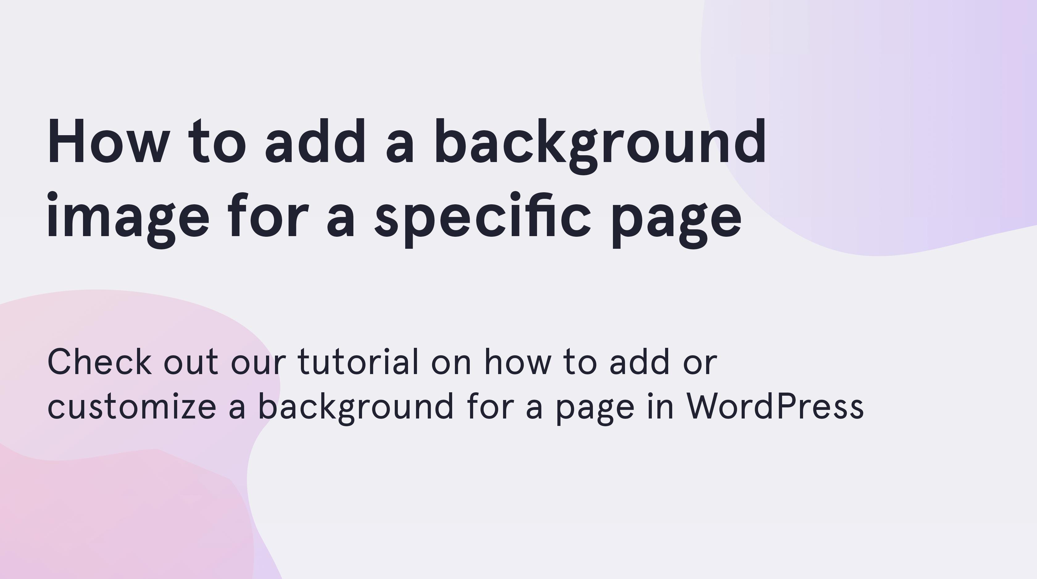Как добавить фон на веб–страницу: 14 шагов | 1876x3360