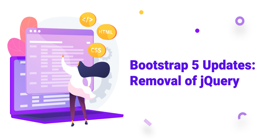 Bootstrap 5 Release: jQuery Removal