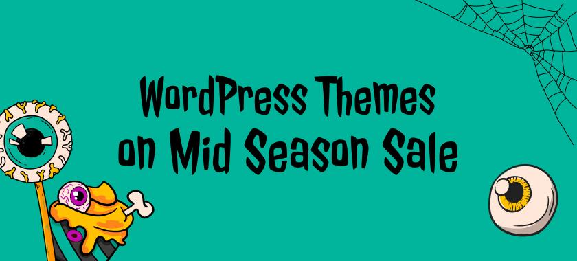 WordPress Themes on Mid Season Sale